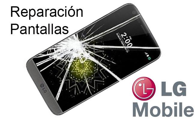 Reparacion pantallas LG mobile